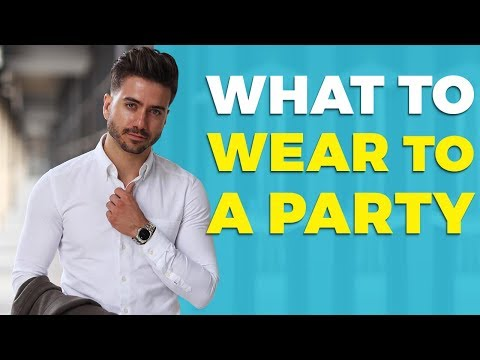 What To Wear To A Party | How To Dress Up For A Party Or Event | Alex Costa