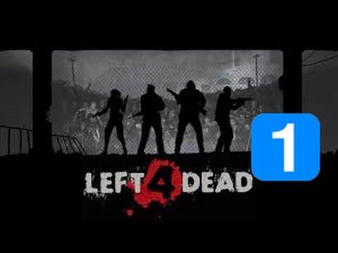 Left 4 Dead: Part 1 - Louis' Pills