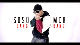 SOSO MCR ► BANG BANG ◄ ( Official Video ) prod. by Nisbeatz