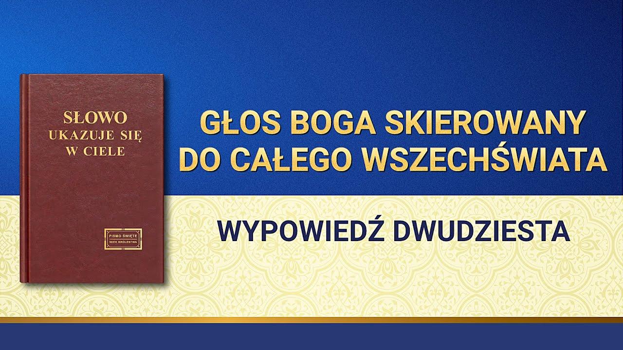 """Słowo Boże   """"Głos Boga skierowany do całego wszechświata: Wypowiedź dwudziesta"""""""