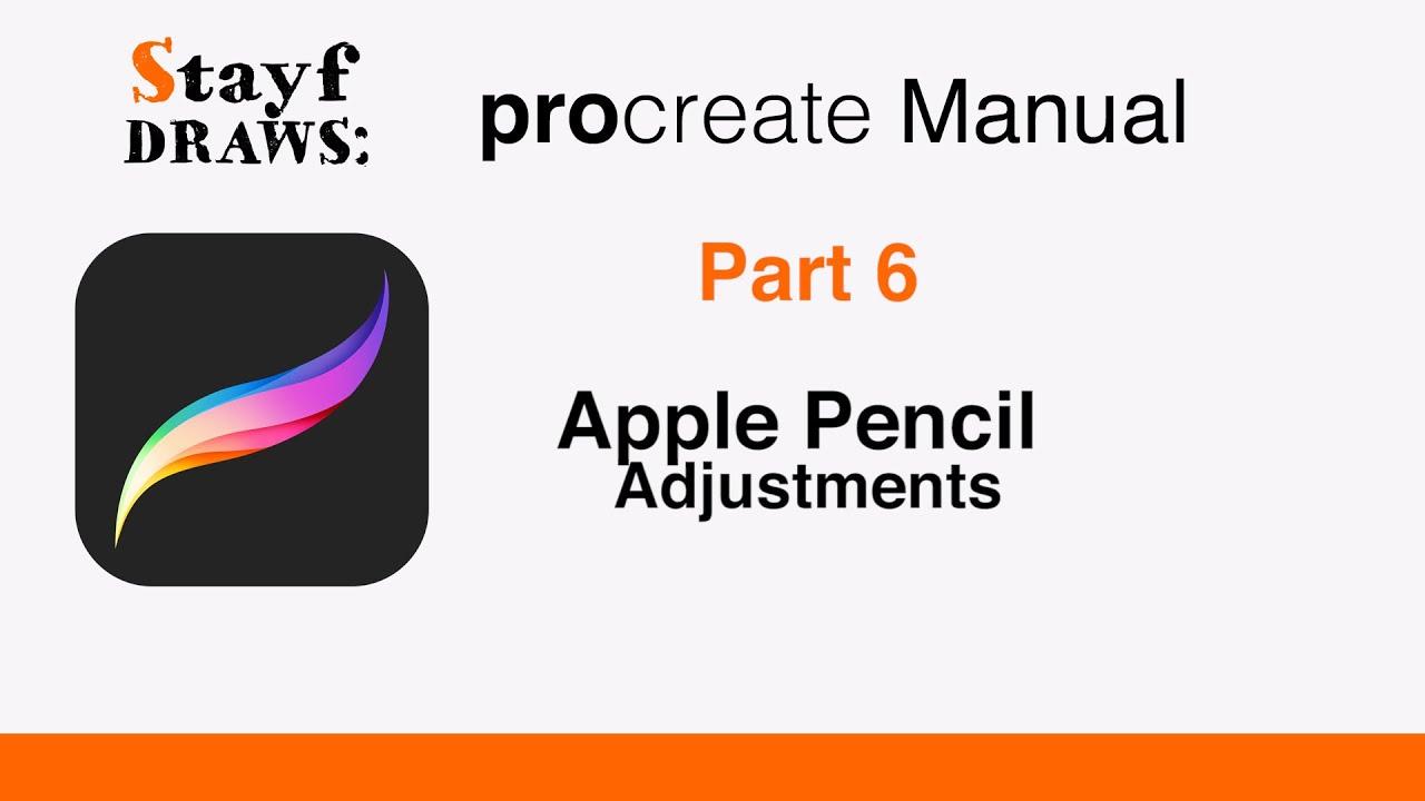 procreate tutorial part 6 apple pencil adjustments youtube