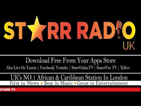 Starr Radio UK Channel    Starr Morning show   17/.11/2017