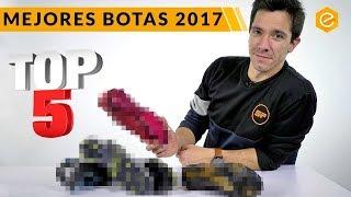 MEJORES BOTAS DEL AÑO · TOP 5 BOTAS 2017