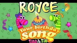Tina&Tin Happy Birthday ROYCE