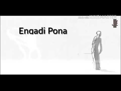 Engadi Pona Tamil Whatsapp Status