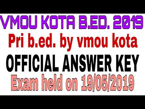 Vmou kota b.ed. answer key exam held on 19.05.2019