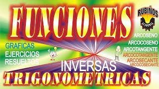 Funciones Trigonométricas Inversas Gráficas y Características Problemas Resueltos Matemáticas