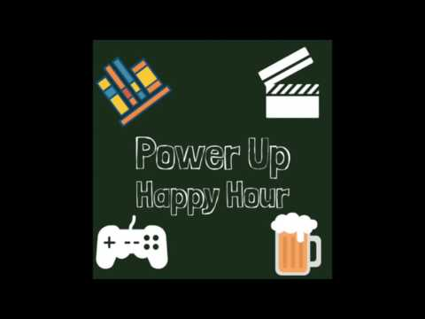 Power Up Happy Hour #4: Dallas Fan Expo 2017