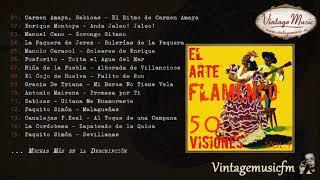 50 Visiones del Arte Flamenco (Full Album/Álbum Completo) Vol. 1 Cante & Spanish Guitar