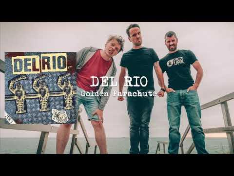 Golden Parachute - DEL RIO (Audio)