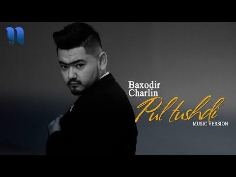 Baxodir Charlin - Pul Tushdi   Баходир Чарлин - Пул тушди (music Version)