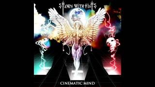 """Stands With Fists-Cinematic Mind-""""Time for Evolution"""""""