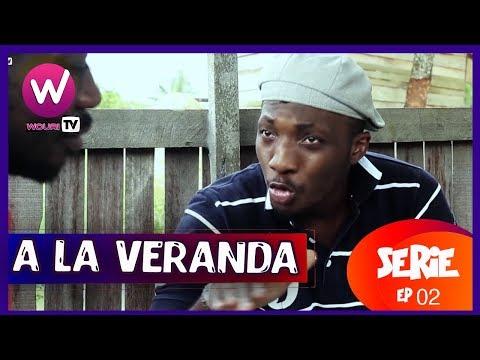 A la véranda - Série Africaine - EP 02 (ROT)