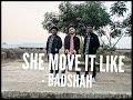 She Move It Like - Dance cover   Badshah   Warina Hussain   ONE Album   Arvindr Khaira