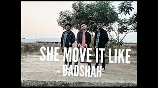 She Move It Like - Dance cover | Badshah | Warina Hussain | ONE Album | Arvindr Khaira