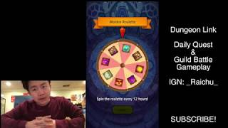 Dungeon Link Gameplay! (Daily Quests and Guild Battle)