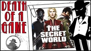 Death of a Game: The Secret World