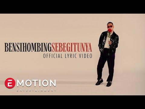 Ben Sihombing - Sebegitunya
