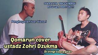 Sholawat Qomarun cover ustadz Zohri Dzukma