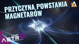 Możliwa przyczyna powstania magnetarów - AstroSzort
