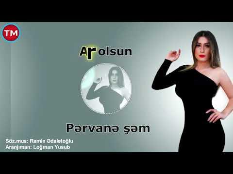 Pervane şem - Ar Olsun 2019 (YENI XIT)