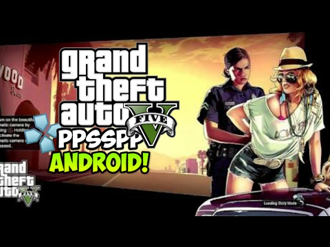 Gta v mod apk for ppsspp   Download and Play GTA 5 for