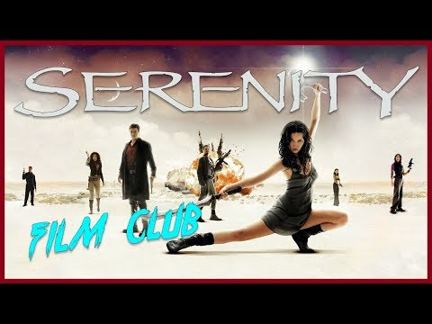 Serenity Review | Film Club Ep.49