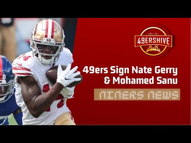49ers Sign Nate Gerry & Mohamed Sanu