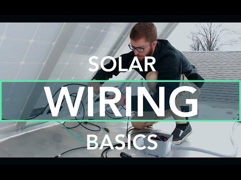 Solar Wiring Basics for an Off Grid RV