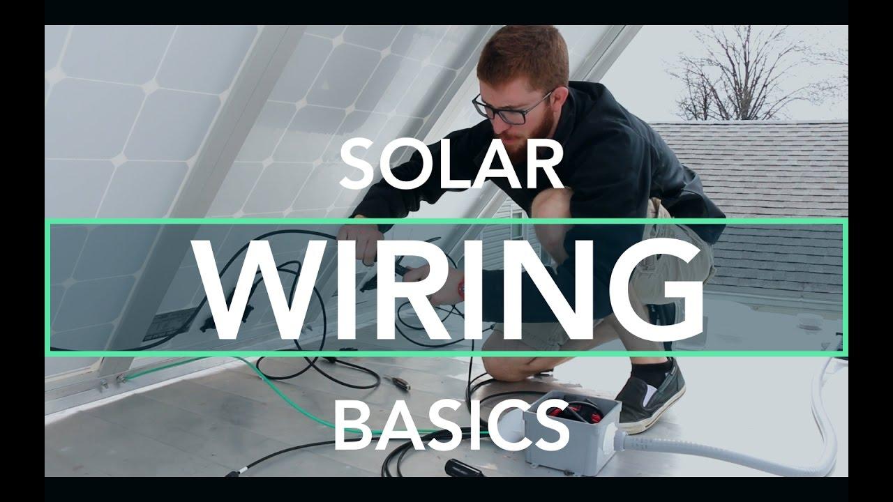 Solar Wiring Basics For An Off Grid Rv Youtube Windsor Caravan Diagram