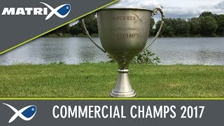 *** Coarse & Match Fishing TV *** Matrix Commercial Champs 2017