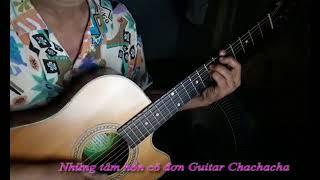 Những tâm hồn cô đơn Guitar Chachacha