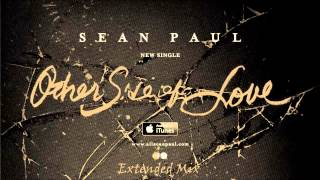 Sean Paul - Other Side Of Love (Extended Mix 2013)