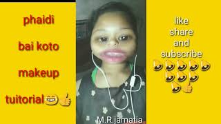 Phaidi bai koto make up tutorial by pepreti //Kokborok funny video