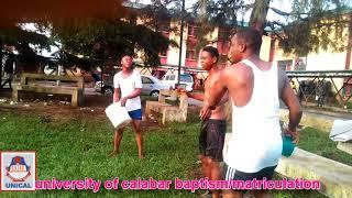 Unical baptism/matriculation