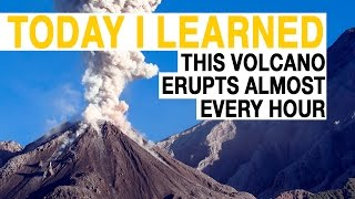 TIL: This Volcano Has Erupted Almost Every Hour For 94 Years | Today I Learned