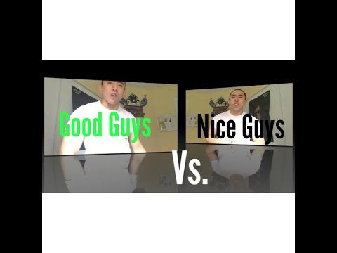 why nice guys are the best