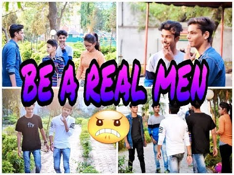 """Be A Real Men"" 