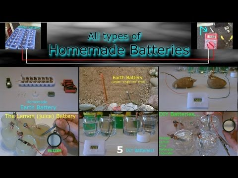 Homemade Batteries (compilation video) - Water, Earth/Dirt and Juice Batteries -up to 14v- Easy DIYs