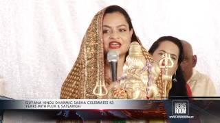 The Guyana Hindu Dharmic Sabha at the weekend held its Puja and Satsangh