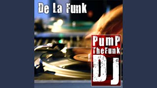 Pump The Funk Dj (Original Version)