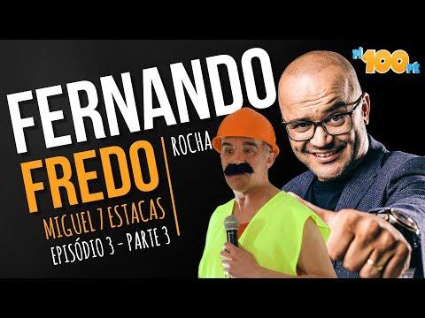 Pi100pé T3 - 'Fredo' - Miguel 7 estacas