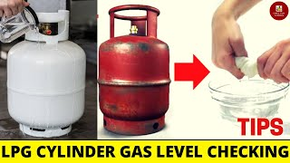 LPG Cylinder   Easy way to Check gas Level inside the Cylinder   Simple Tips