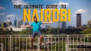 HOW TO TRAVEL NAIROBI in 2019 - Things to do in Nairobi