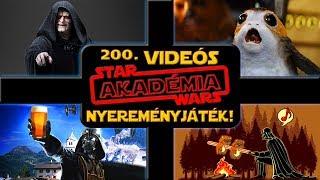 NYEREMÉNYJÁTÉK!!! 200. Videós, Speciál :D | Star Wars Akadémia