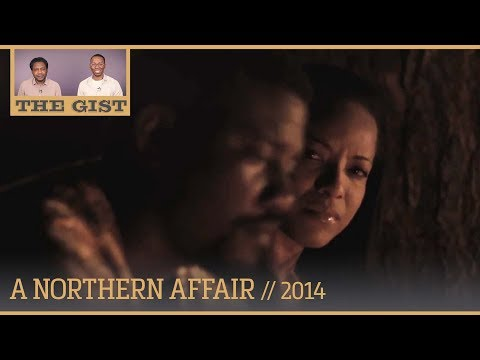 E94 - A Northern Affair (2014) - Movie Review // The GIST