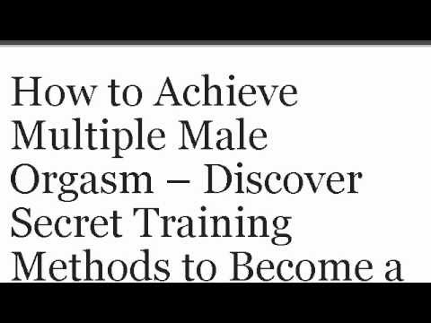 for orgasms multiple Training male