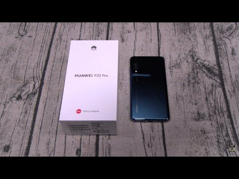 Huawei P20 Pro Unboxing And First Impressions