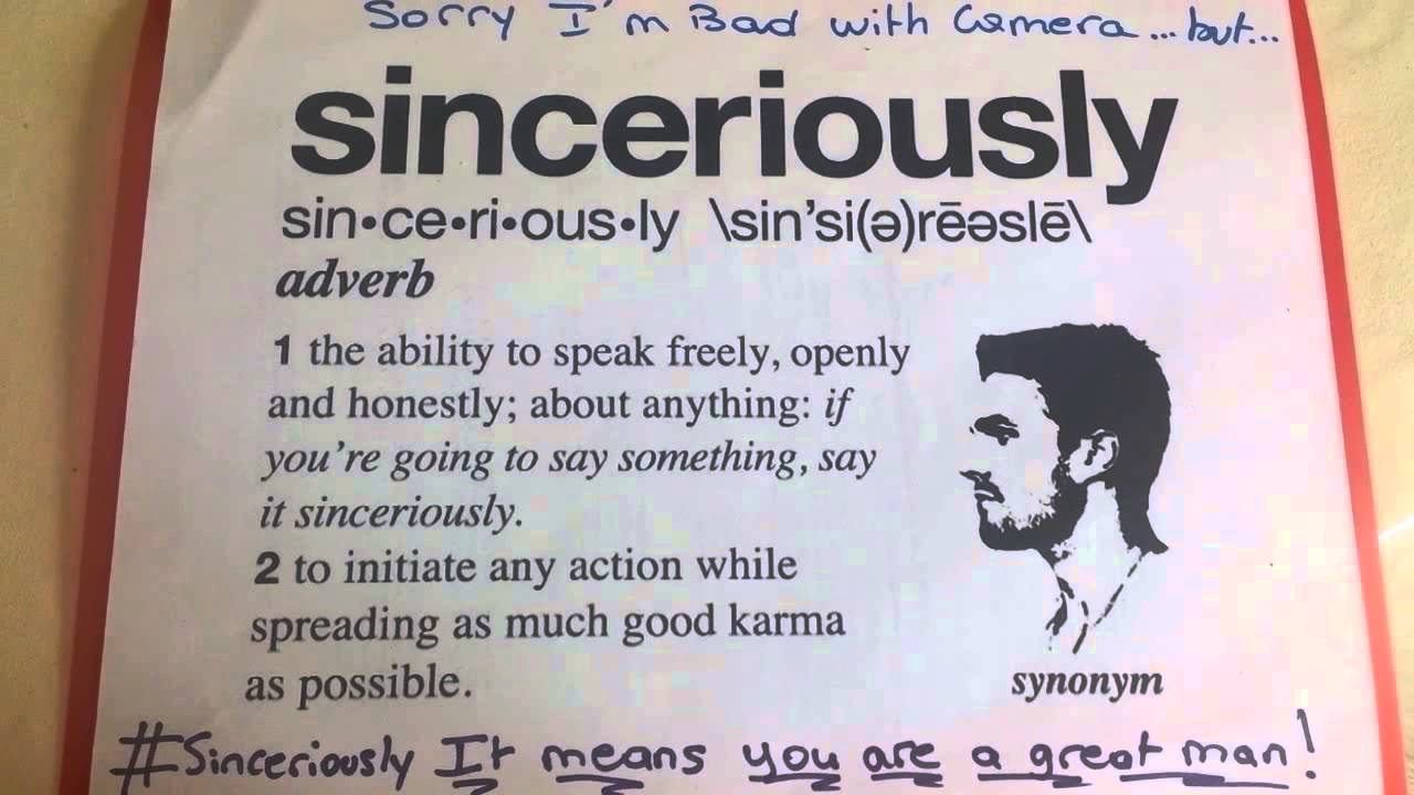 Sinceriously