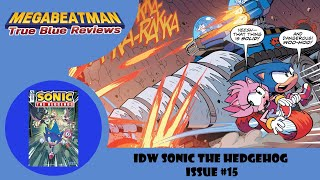 IDW Sonic The Hedgehog #15 - A Comic Review by Megabeatman